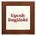 Speak English - Faded Framed Tile