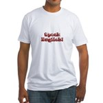 Speak English - Faded Fitted T-Shirt