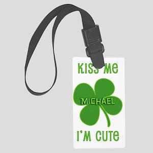 Kiss Me Michael Large Luggage Tag