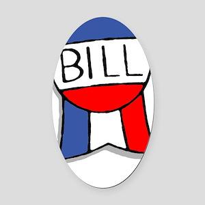 Bill_SHR Oval Car Magnet