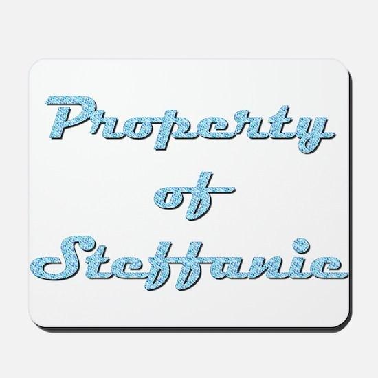 Property Of Steffanie Female Mousepad