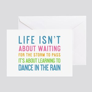 Life Isnt About Waiting For The Storm To Pass Gree