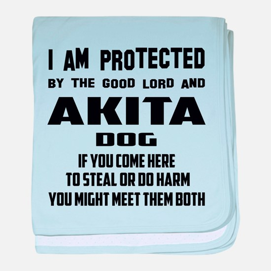 I am protected by the good lord and A baby blanket