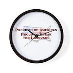 Proud American..Speak Wall Clock