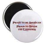Proud American..Speak Magnet