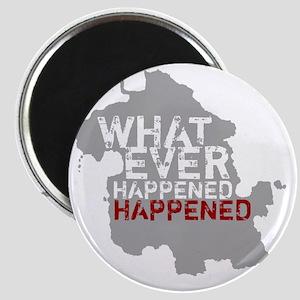 whateverhappened-01 Magnet