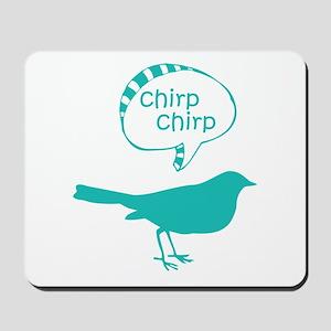 Chirp Chirp Birdie Mousepad