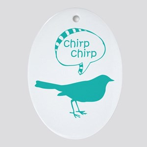 Chirp Chirp Birdie Ornament (Oval)