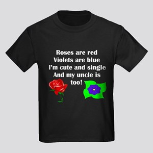Cute And Single Uncle Poem T-Shirt