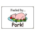 Fueled by Pork Banner