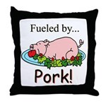 Fueled by Pork Throw Pillow