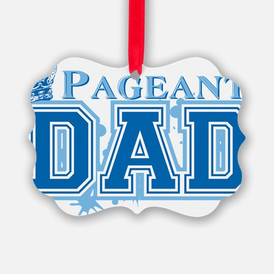 Pageant_dadbk Ornament