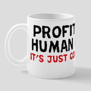 profit_from_misery Mug