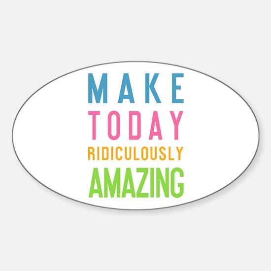 Cute Inspiring quote Sticker (Oval)