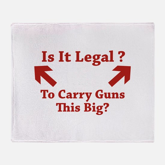 Is It Legal To Carry Guns This Big? Stadium Blanke