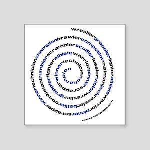 """SpiralWrestlerWords Square Sticker 3"""" x 3"""""""