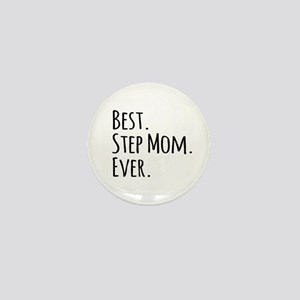 Best Step Mom Ever Mini Button