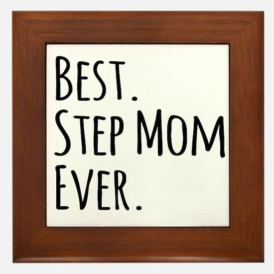 Best Step Mom Ever Framed Tile
