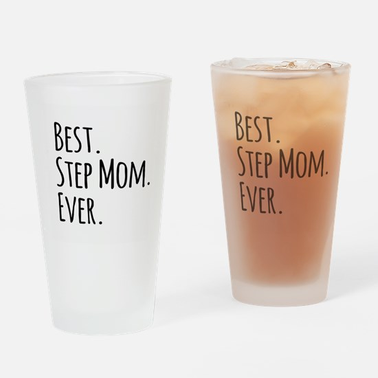 Best Step Mom Ever Drinking Glass