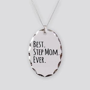 Best Step Mom Ever Necklace Oval Charm