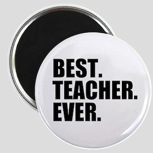 Best Teacher Ever Magnets