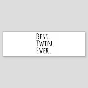 Best Twin Ever Bumper Sticker