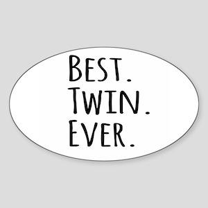 Best Twin Ever Sticker