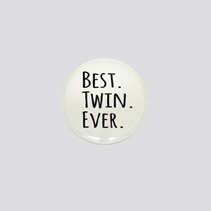 Best Twin Ever Mini Button