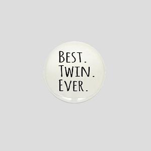 Best Twin Ever Mini Button