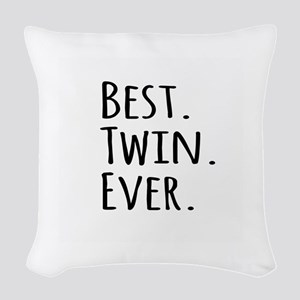 Best Twin Ever Woven Throw Pillow