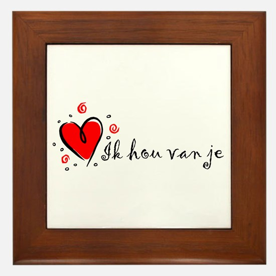 """I Love You"" [Dutch] Framed Tile"