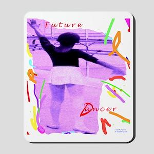 future dancer Mousepad