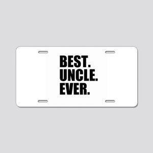 Best Uncle Ever Aluminum License Plate