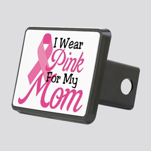 I Wear Pink For My Mom Rectangular Hitch Cover