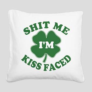 SHITMEIMKISSFACED-WHITE Square Canvas Pillow