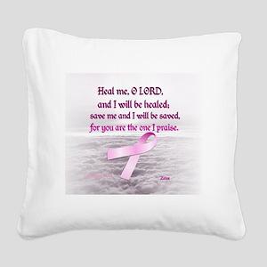 Pink Ribbon Healing 1 Square Canvas Pillow