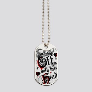 off-with-her-head_sg Dog Tags
