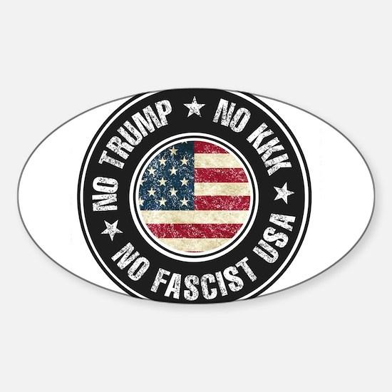 No Trump No KKK No Fascist USA Decal