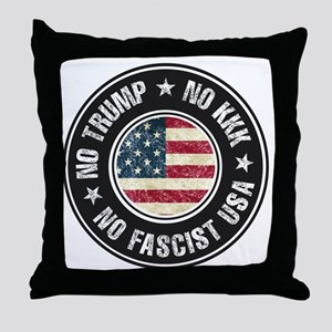 No Trump No KKK No Fascist USA Throw Pillow