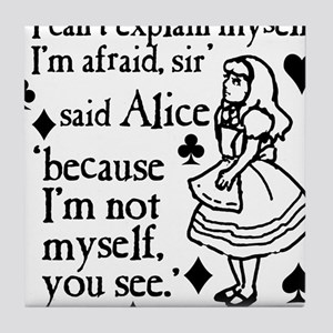 alice-not-myself-today_bl Tile Coaster