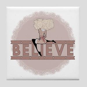 Believe Tile Coaster