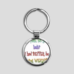 betterbelosing Round Keychain