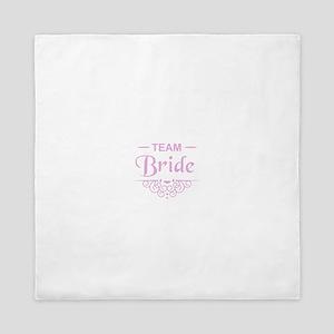 Team Bride in pink Queen Duvet