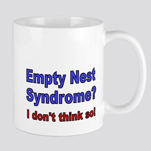 Empty Nest Syndrome I dont think so Mugs