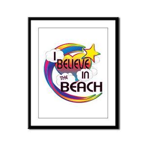 I Believe In The Beach Cute Believer Design Framed