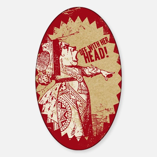 off-with-her-head-vintage_13-5x18 Sticker (Oval)