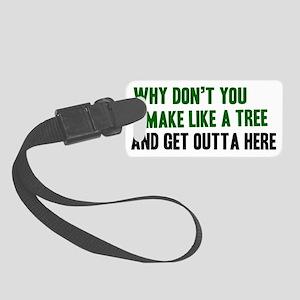 Make-like-a-tree-(white-shirt) Small Luggage Tag