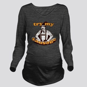 trymysausage Long Sleeve Maternity T-Shirt