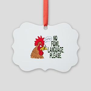 Fowl Language 2 Picture Ornament