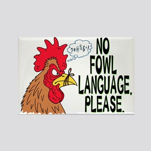 Fowl Language 2 Rectangle Magnet